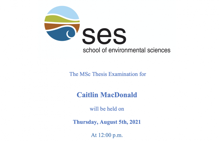 """Screenshot of the Thesis announcement saying """"The MSc Thesis examination for Caitlin MacDonald will be held on Thursday, August 5th, 2021 at 12:00pm"""""""